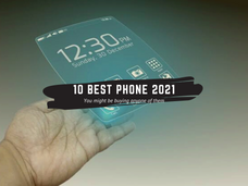 10 Best new phones coming in 2021,You might be buying anyone of them