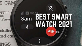 9 Best Smartwatch 2021 - Know everything How are the best?