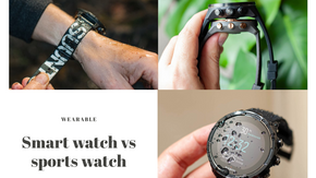 Deciding between getting a dedicated sports watch and a smartwatch? Which one is better for you?