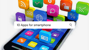 10 Apps should have in every smartphone to make life easy