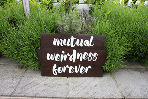 Mutual weirdness forever ... sign