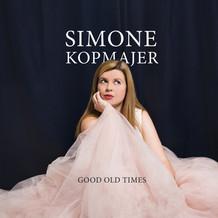 Simone Kopmajer - Good Old Times