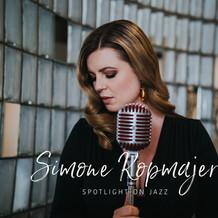 Simone Kopmajer - Spotlight on Jazz