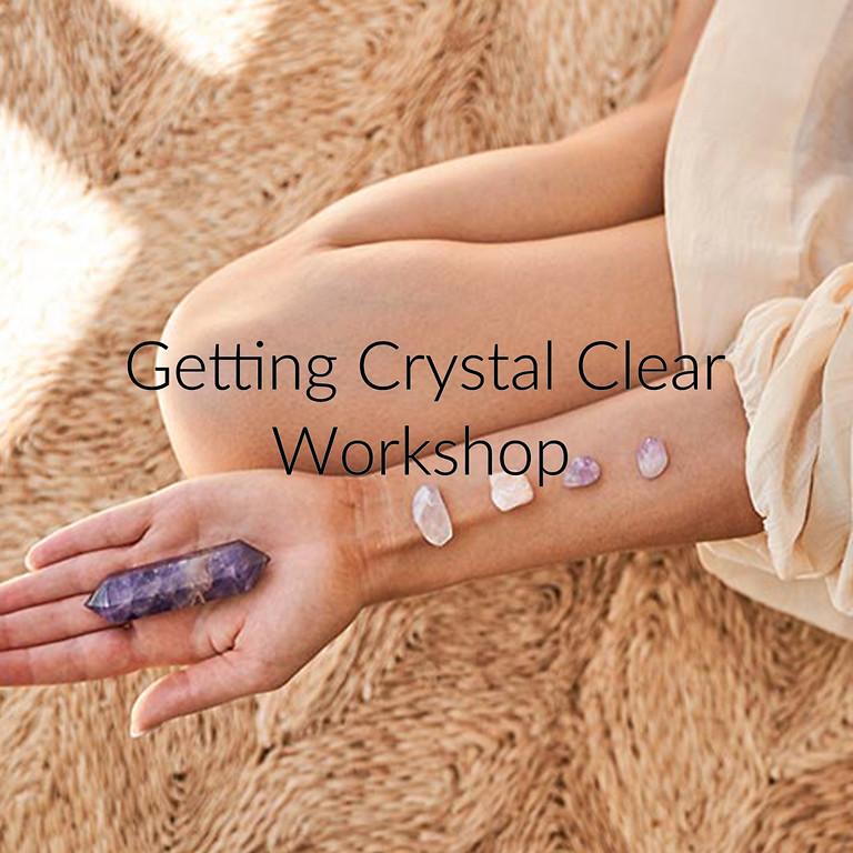 Getting Crystal Clear Workshop