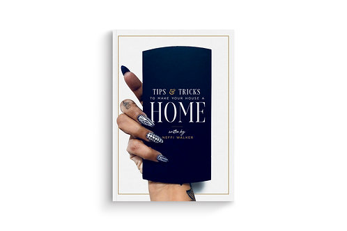 Tips & Tricks to Make Your House a Home