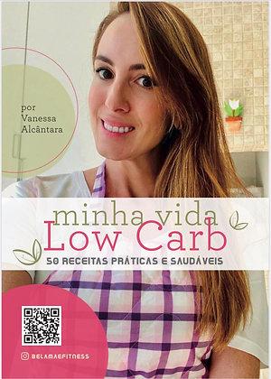 E-book Minha Vida Low Carb por Vanessa Alcantara