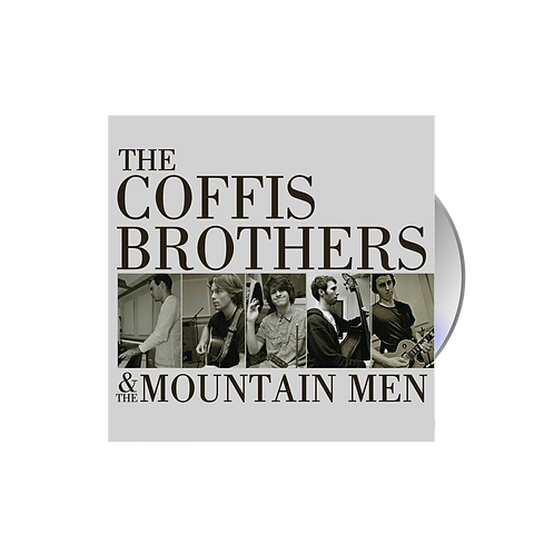 The Coffis Brothers & The Mountain Men - CD