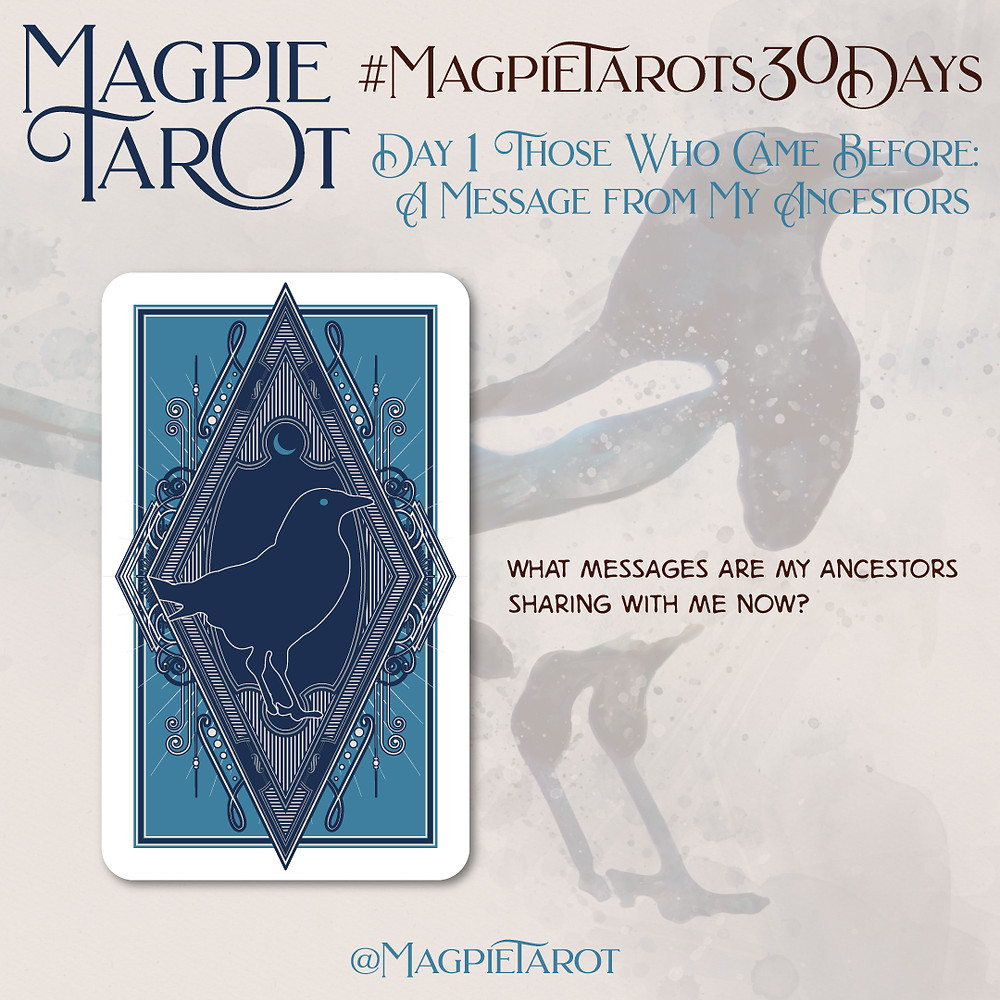 Day 1 of Magpie Tarot's 30 Days