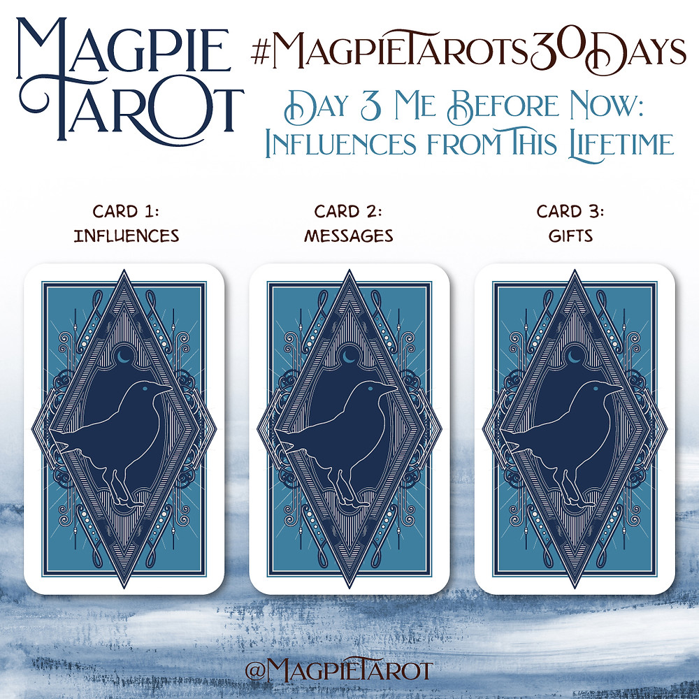 Day 3 of Magpie Tarot's 30 Days