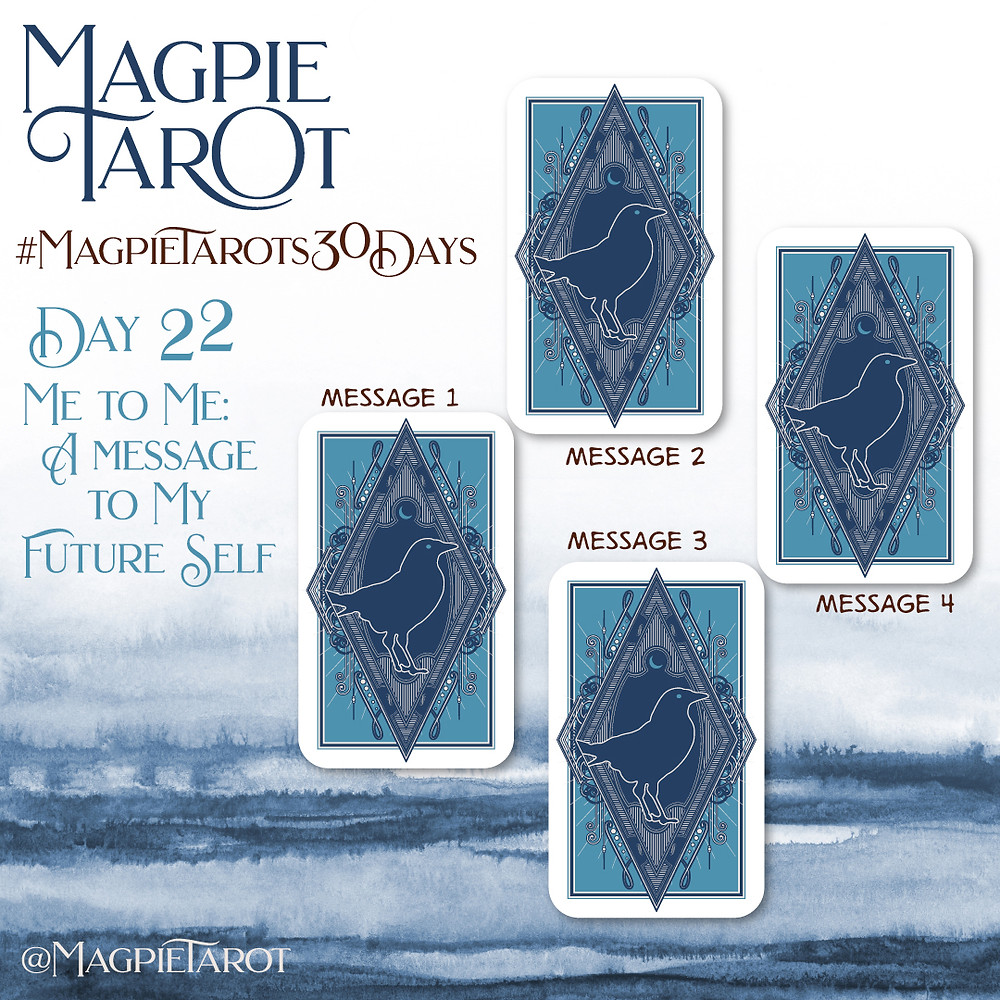 Day 22 of Magpie Tarot's 30 Days