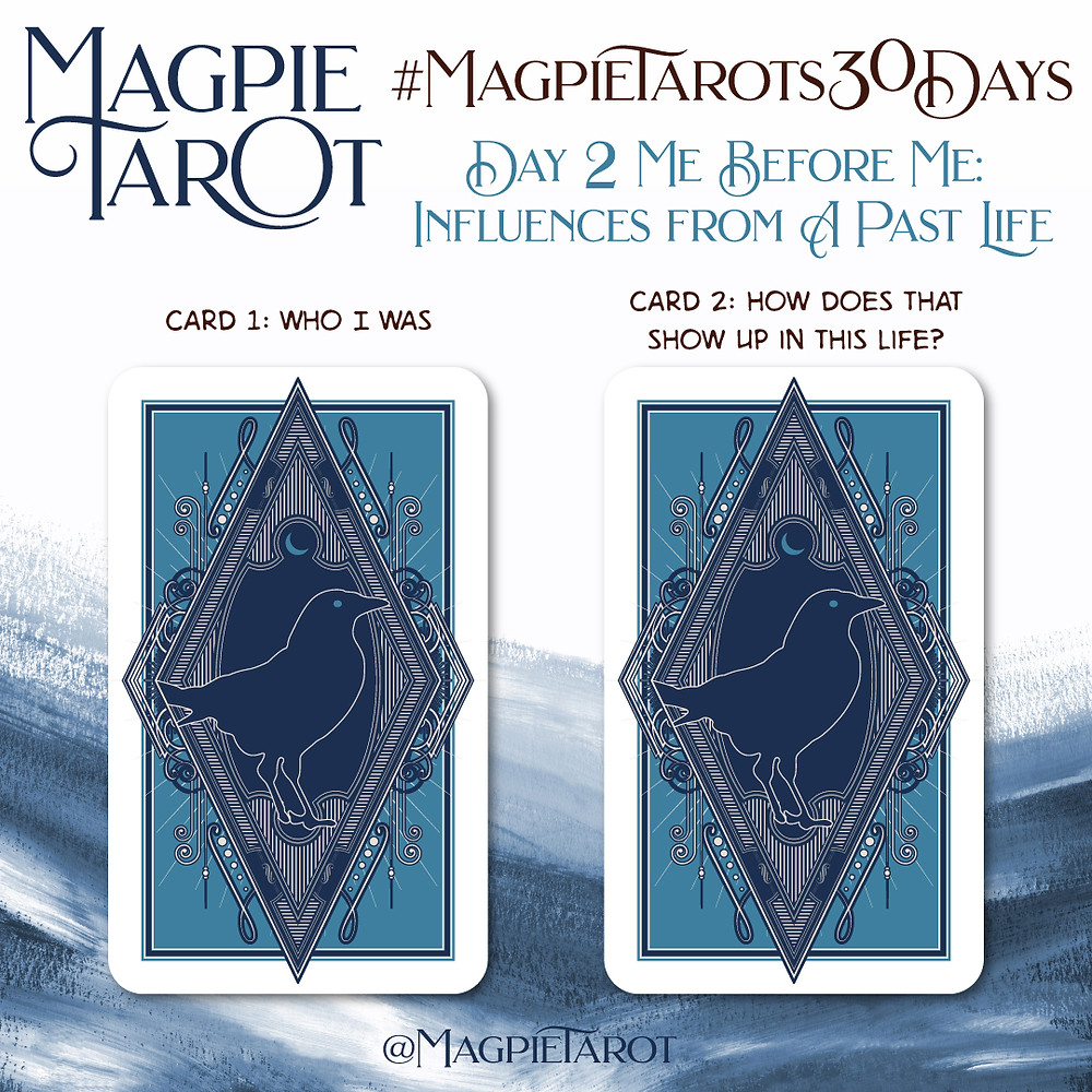 Day 2 of Magpie Tarot's 30 Days
