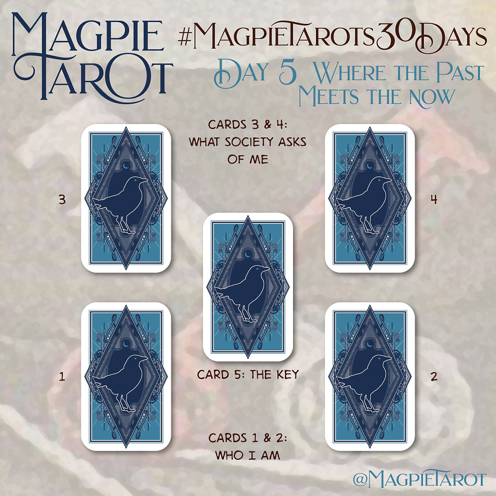 Day 5 of Magpie Tarot's 30 Days
