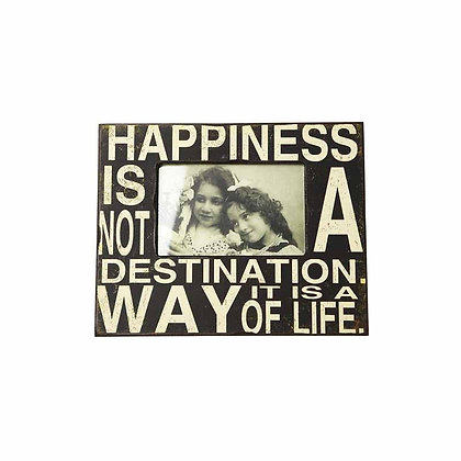 Happiness is not a destination. It is a way of life picture frame.