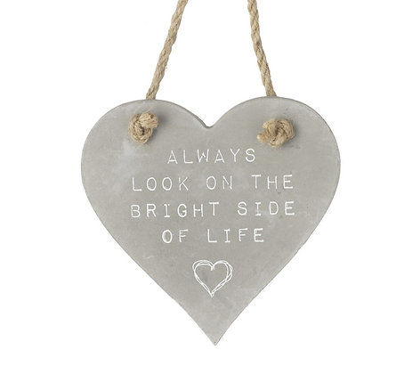Always Look on the Bright side of Life Cement heart sign