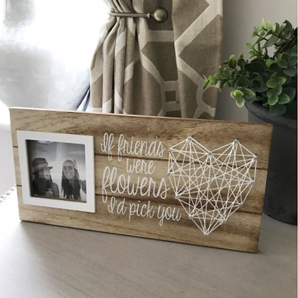 If friends were flowers picture frame