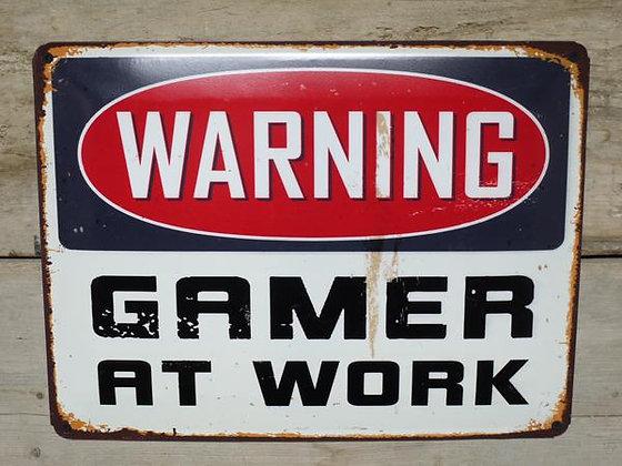 Warning Gamer at Work