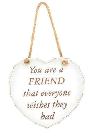You are a Friend that everyone wishes they had