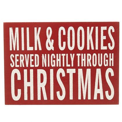 Milk & Cookies served nightly through Christmas