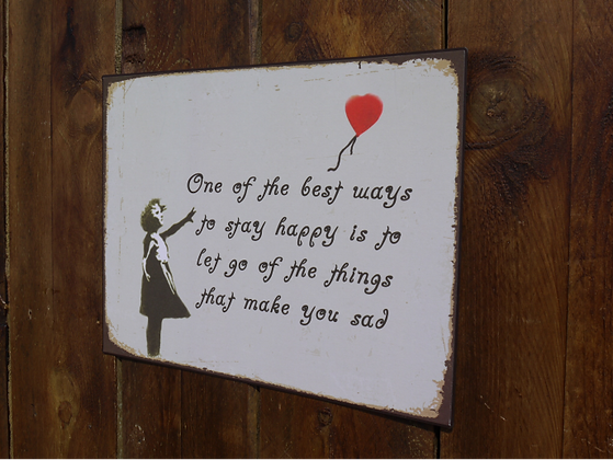 Banksy One of The Best Ways Sign