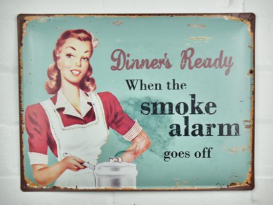 Smoke Alarm Dinner Sign