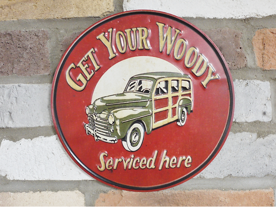 Get Your Woody Serviced Sign