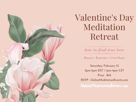 Valentine's Day Meditation Retreat