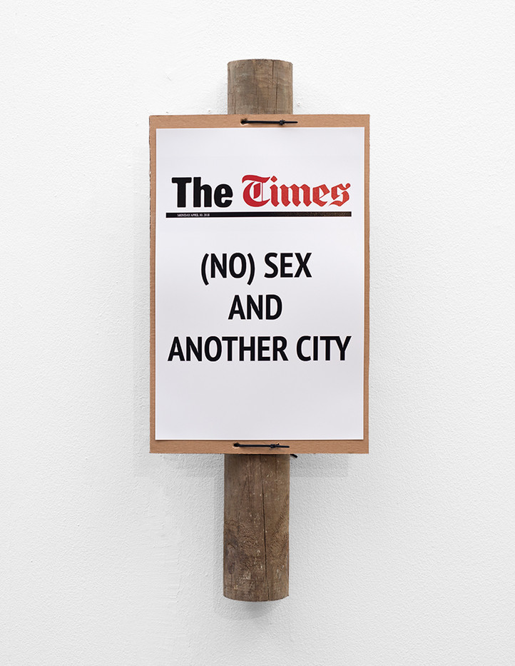 Katleho Mosehle | (NO) Sex in CT I | 2018 | Digital Print on Cardboard Mount, Wooden Pole | 80 x 33 cm | Edition of 5 + 2 AP