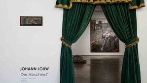 JOHANN LOUW 'Der Abschied' 18.11.17 – 27.01.18  Johannesburg