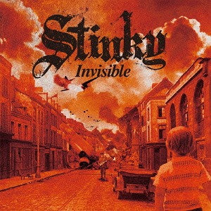 STINKY/Invisible