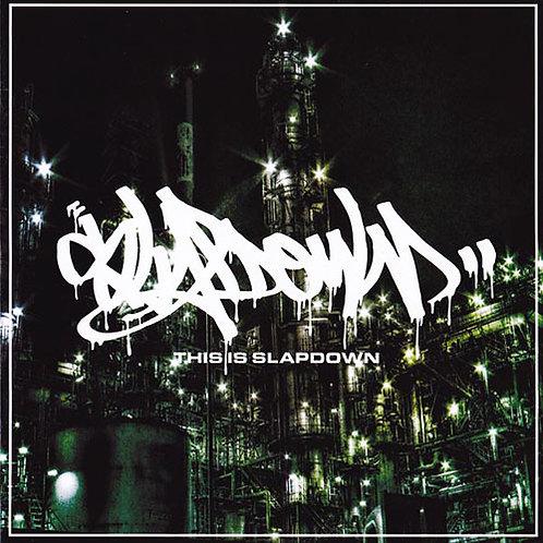 SLAPDOWN/this is slapdown