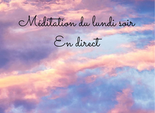 Méditation du lundi soir