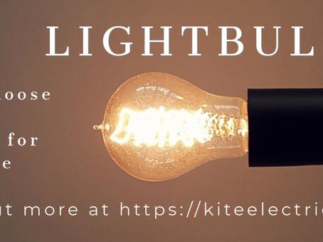 Choosing the Right Lightbulb: PART ONE