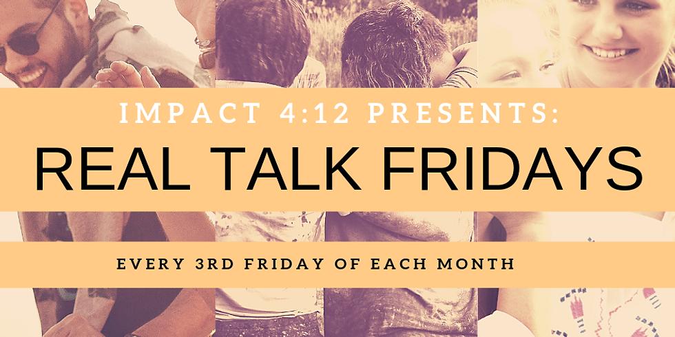 Real Talk Friday