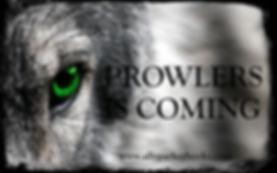 Prowlers is coming.jpg