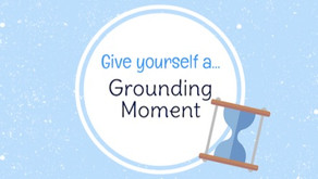 Got a Moment? Take a Grounding Moment
