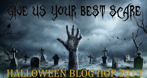 """Give Us Your Best Scare!"" Blog Hop Update"
