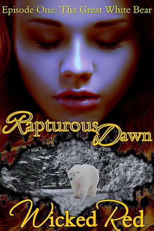 Rapturous Dawn Episode One By Wicked Red