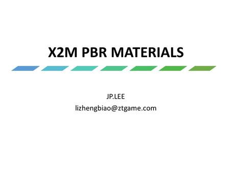 X2M PBR MATERIALS