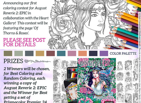 August Reverie 2: EPIC, BOOK RELEASE COLORING CONTEST, in collaboration with the HEART GALLERY