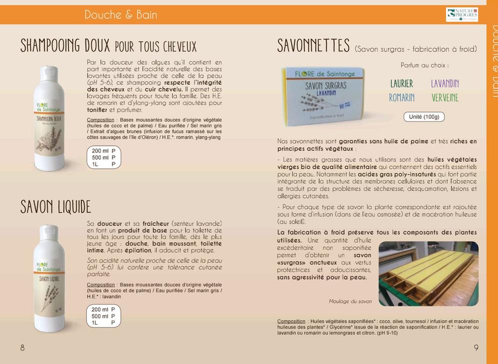 Shampooing doux  200ml 10€ 500ml 20€ 1L 37€  Savon liquide 200ml 9€ 500ml 19€ 1L 34€  Savonnettes 100gr 6€