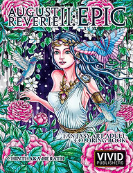 Adult Coloring Book August Reverie 2: Epic.  Paperback and PDF Download available now!
