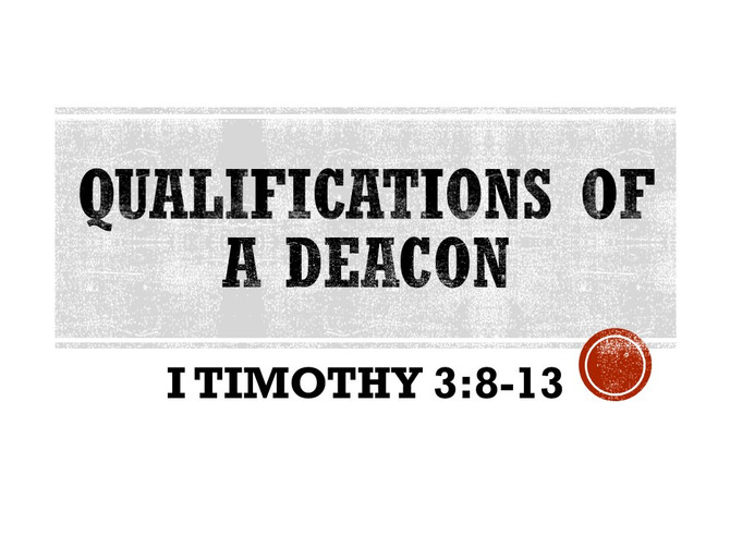 Qualifications of a Deacon