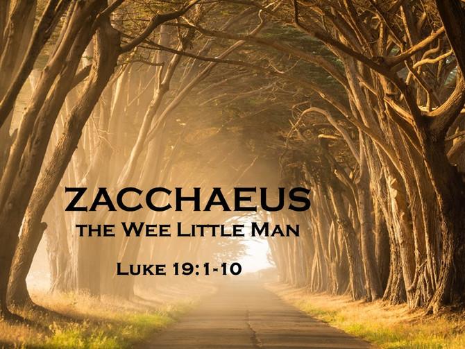 Zacchaeus, the Wee Little Man
