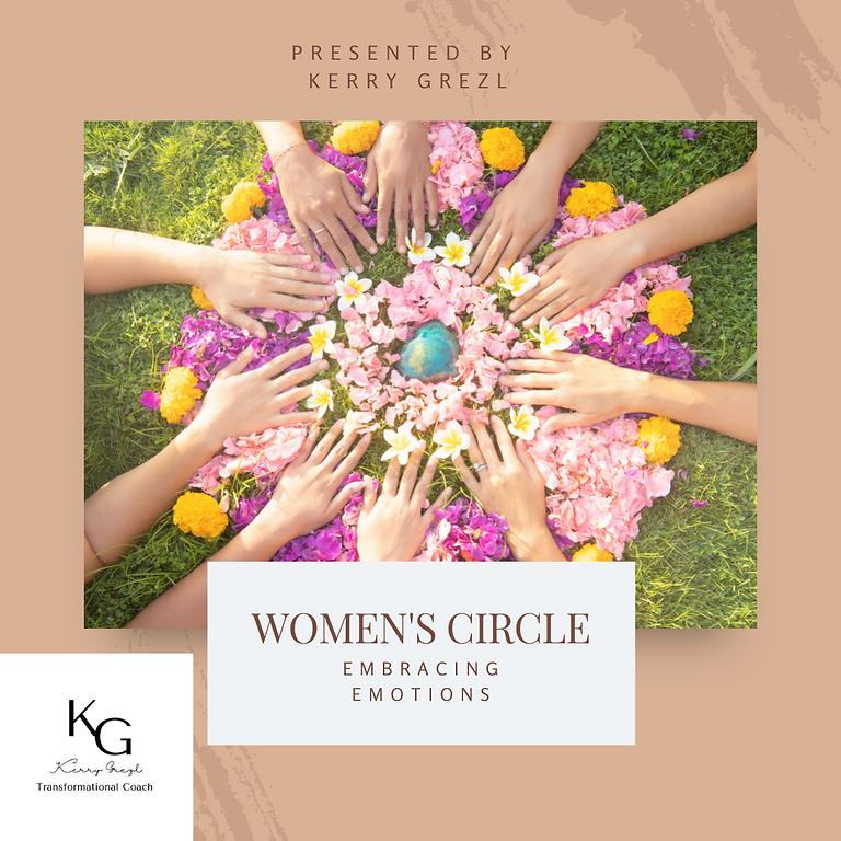 Women's Circle Coaching - Embracing Your Emotions