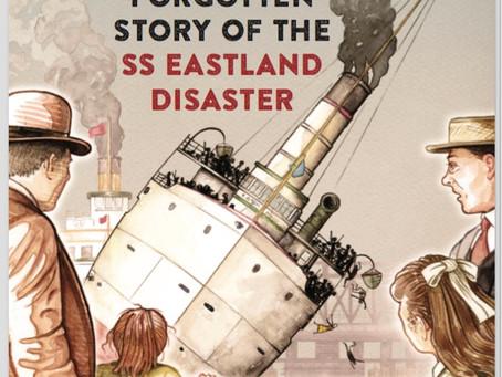 Eastland Disaster? Never heard of it.
