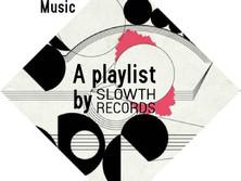 Nuova Playlist 2021 by Slowth Records