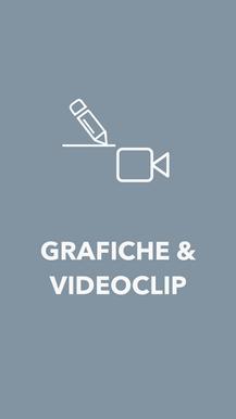 GRAFICHE & VIDEOCLIP