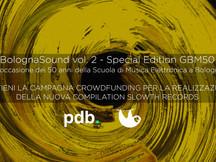 Crowdfunding: BolognaSound vol. 2 - Special Edition GBM50