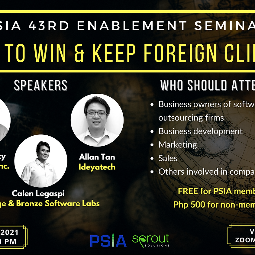 43rd Enablement Seminar: How to Win & Keep Foreign Clients
