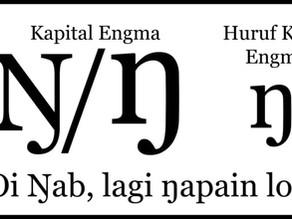 "Huruf Engma, Huruf Alfabet Yang Mewakili Suara ""Ng"""
